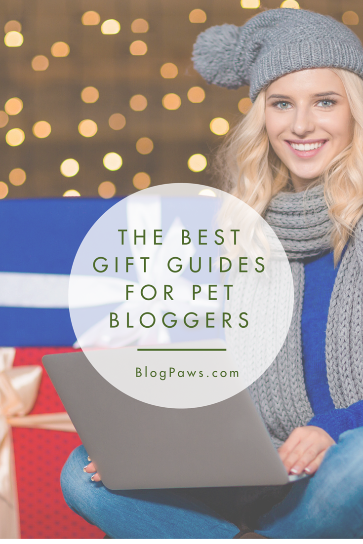 Holiday Gift Guides for Pet Bloggers