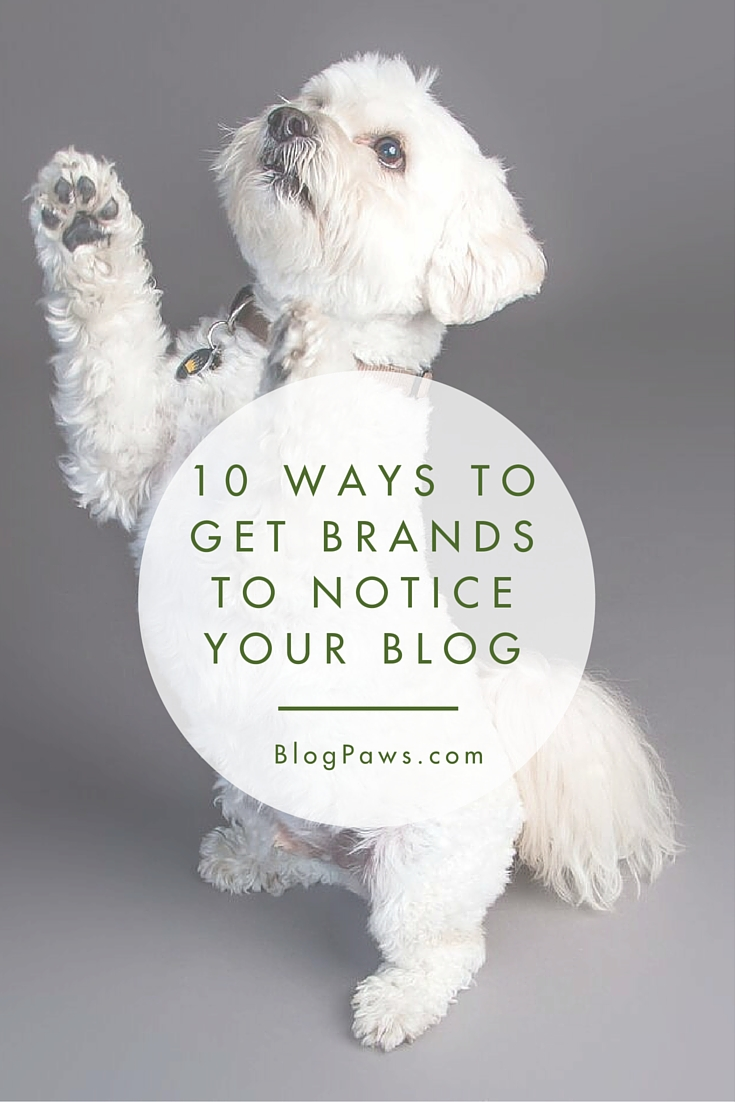 Get brands to recognize your blog