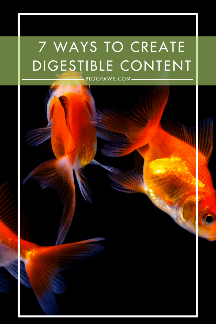 7 ways to create digestible content