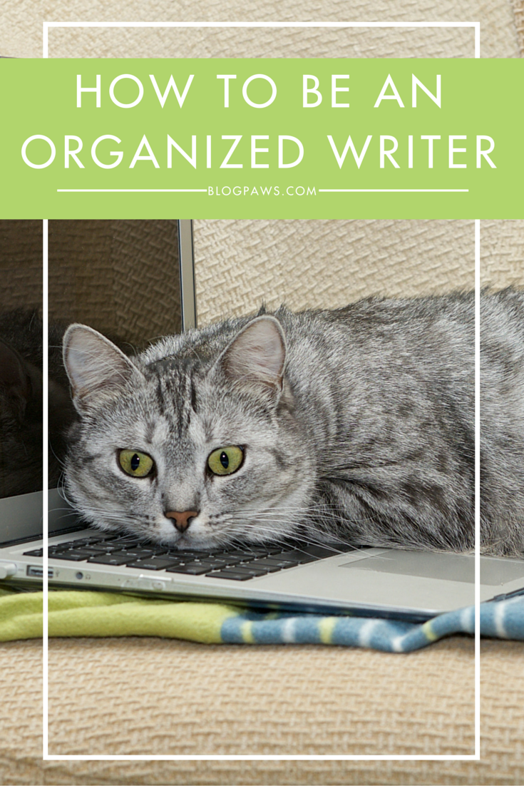How to be an Organized Writer