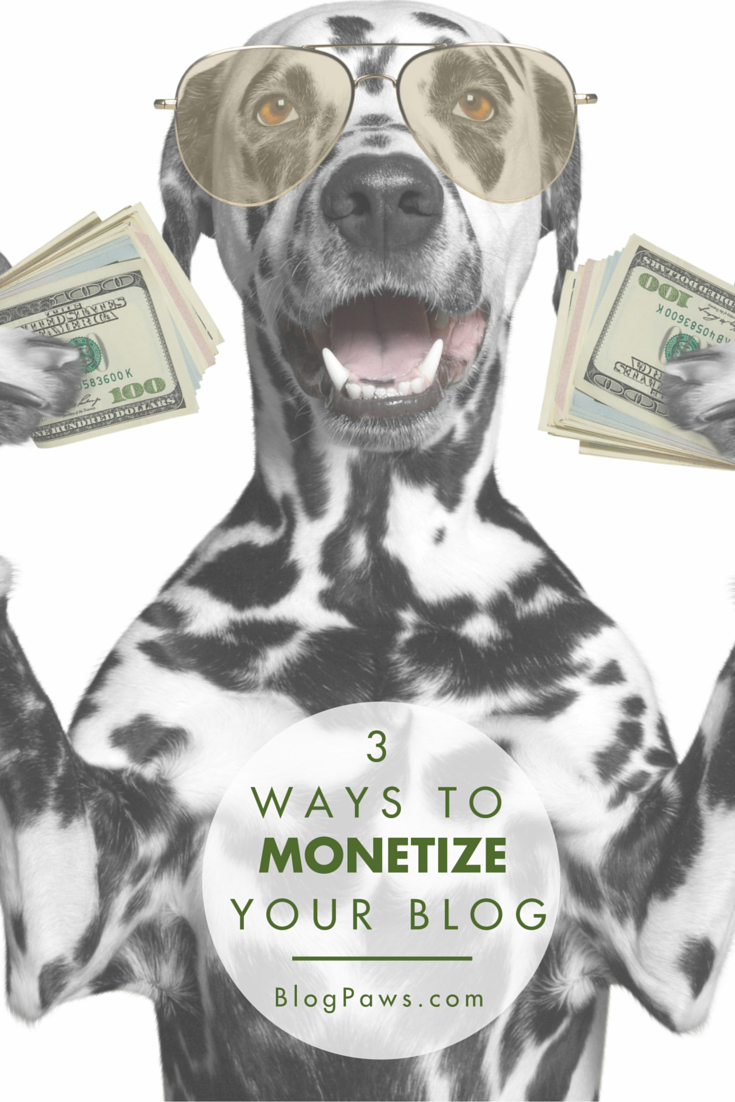 3 Ways to Monetize Your Blog