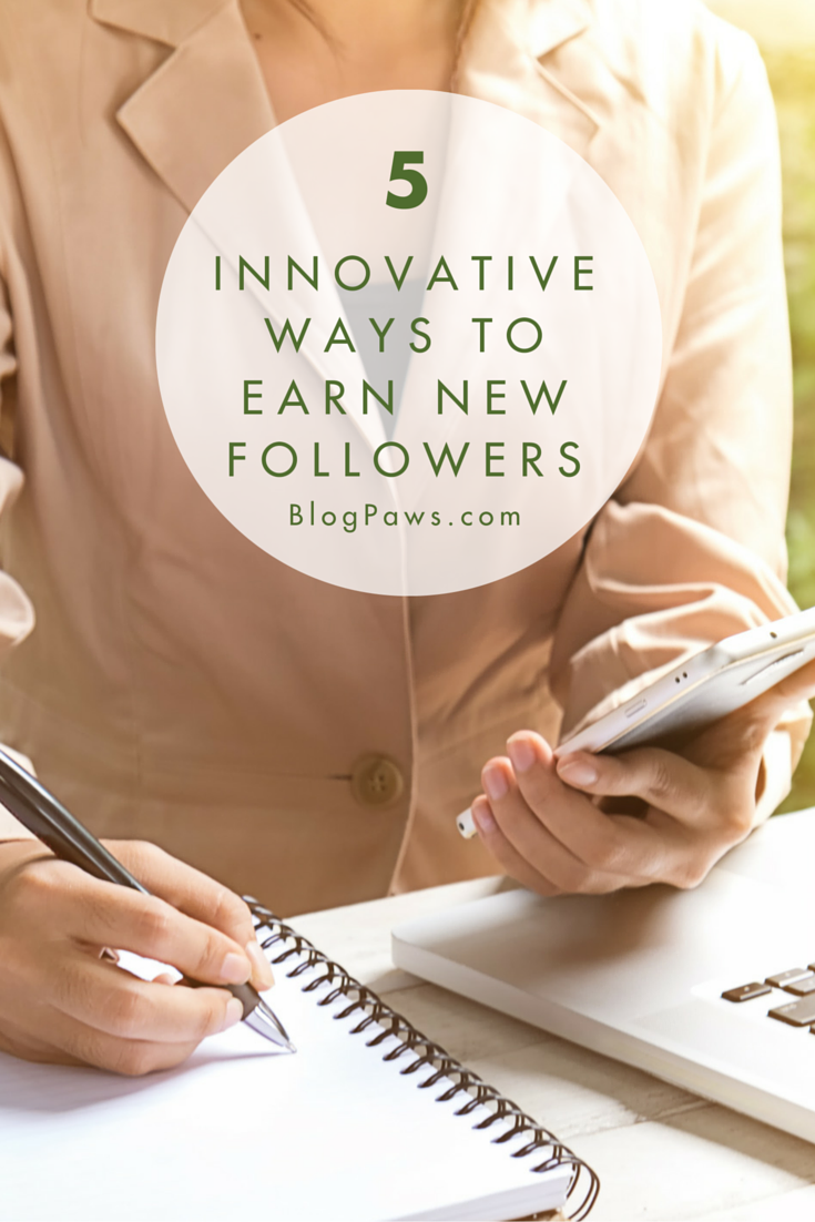 5 new ways to earn followers