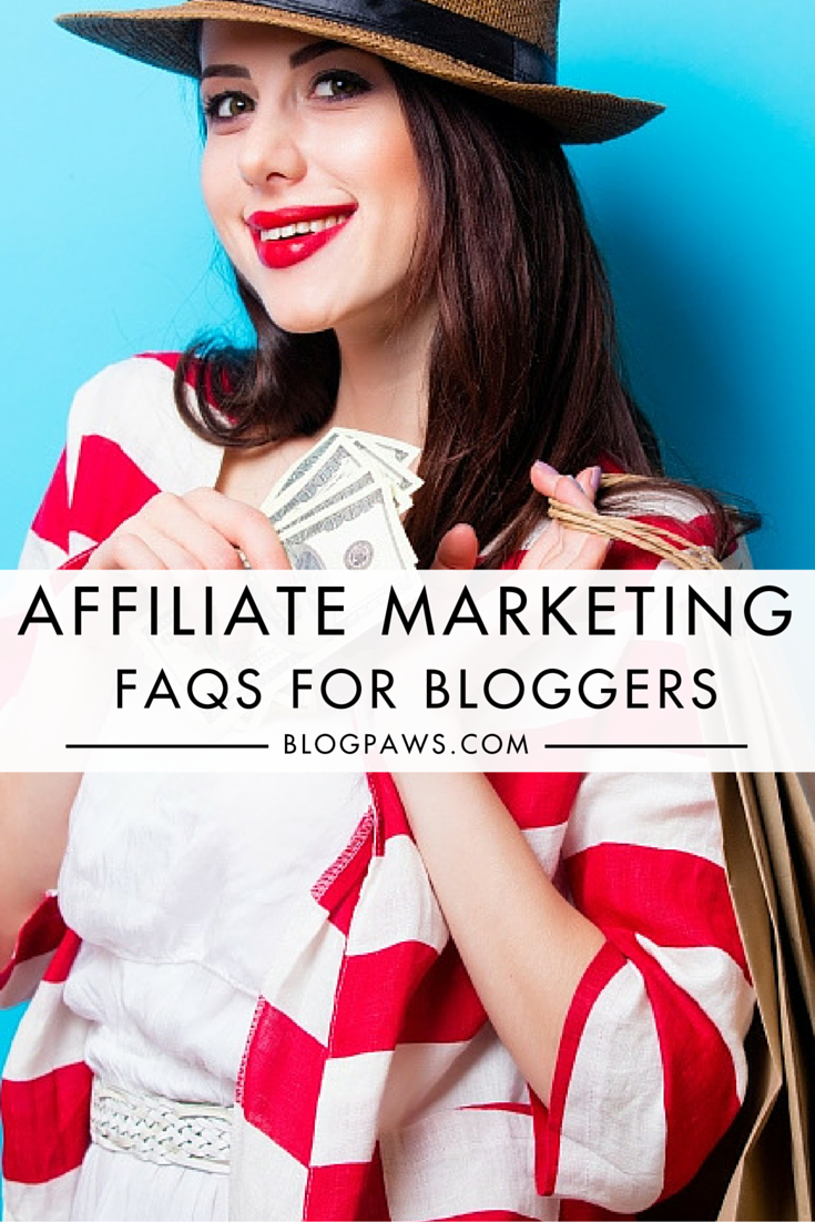 Affiliate Marketing FAQs for Bloggers