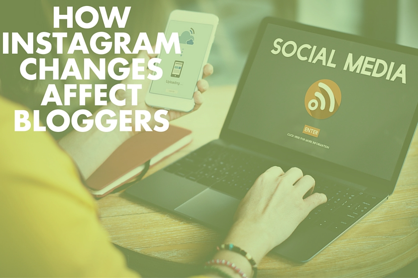 Instagram changes for bloggers