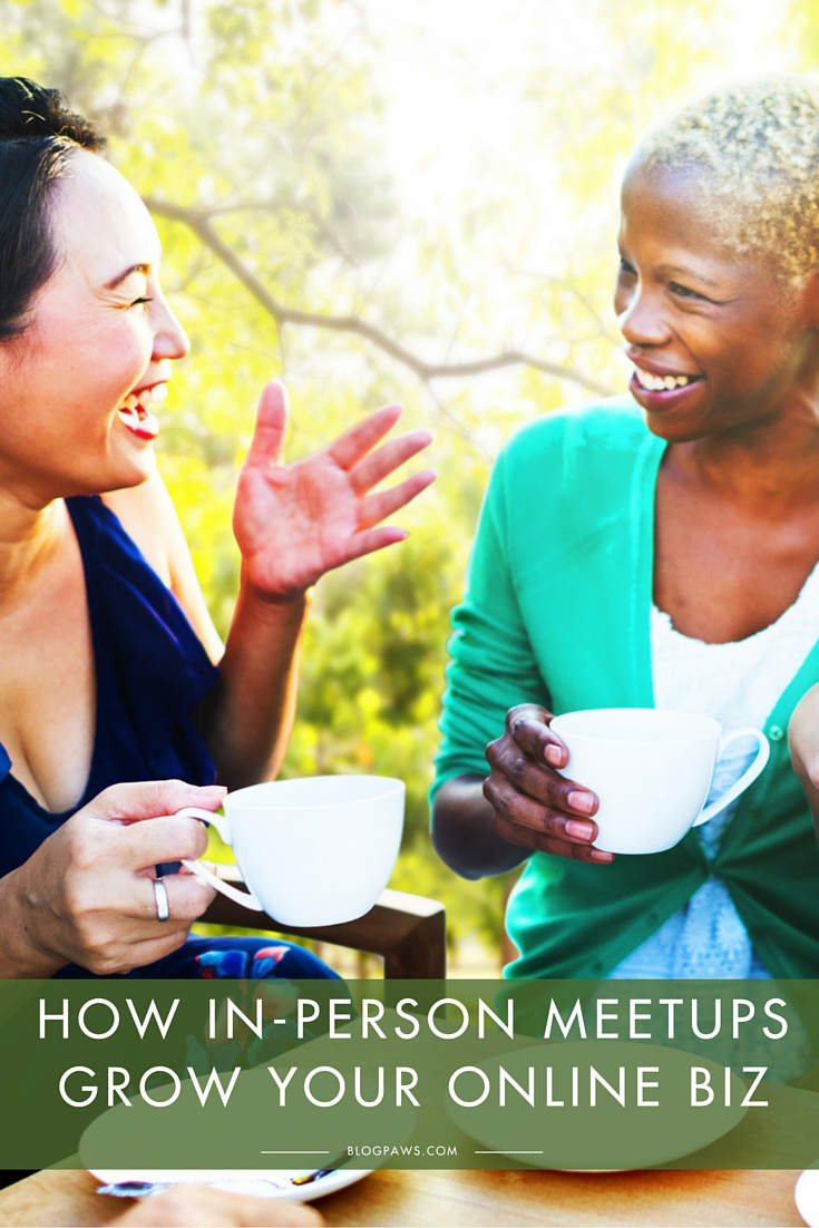 How Meeting in Person Can Grow Your Online Business