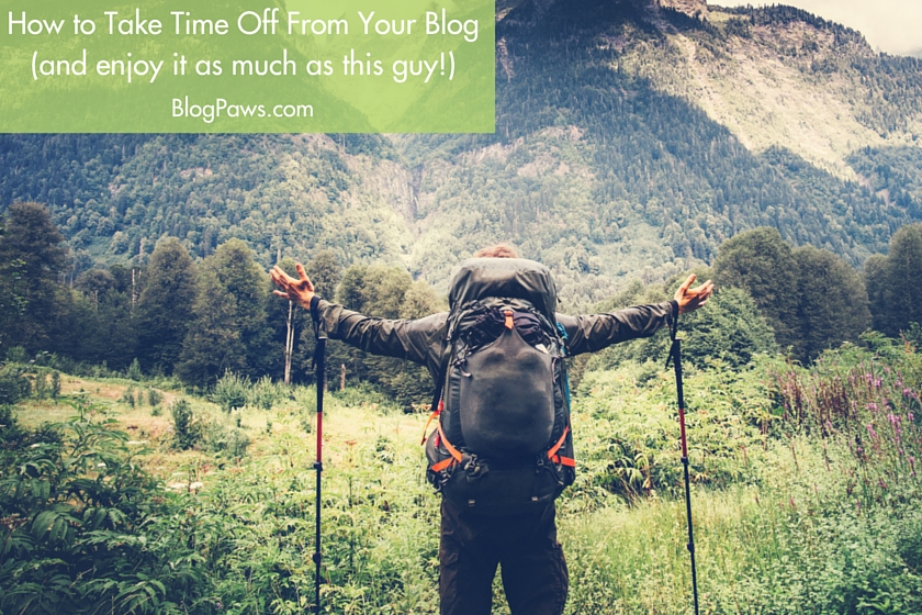 How to Take Time Off From Your Blog (Without Losing Readers)