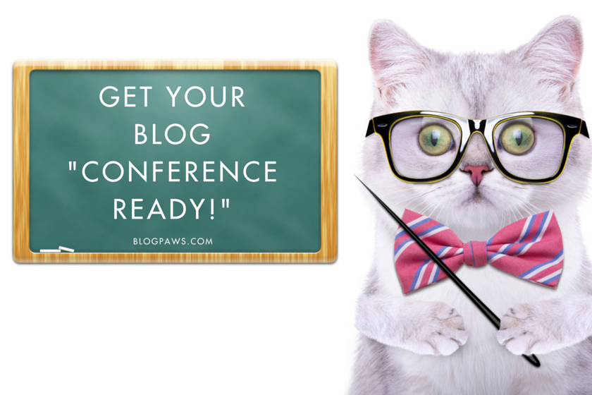 Is Your blog conference ready-