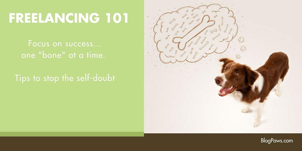 Freelancing 101: Stop the self doubt.
