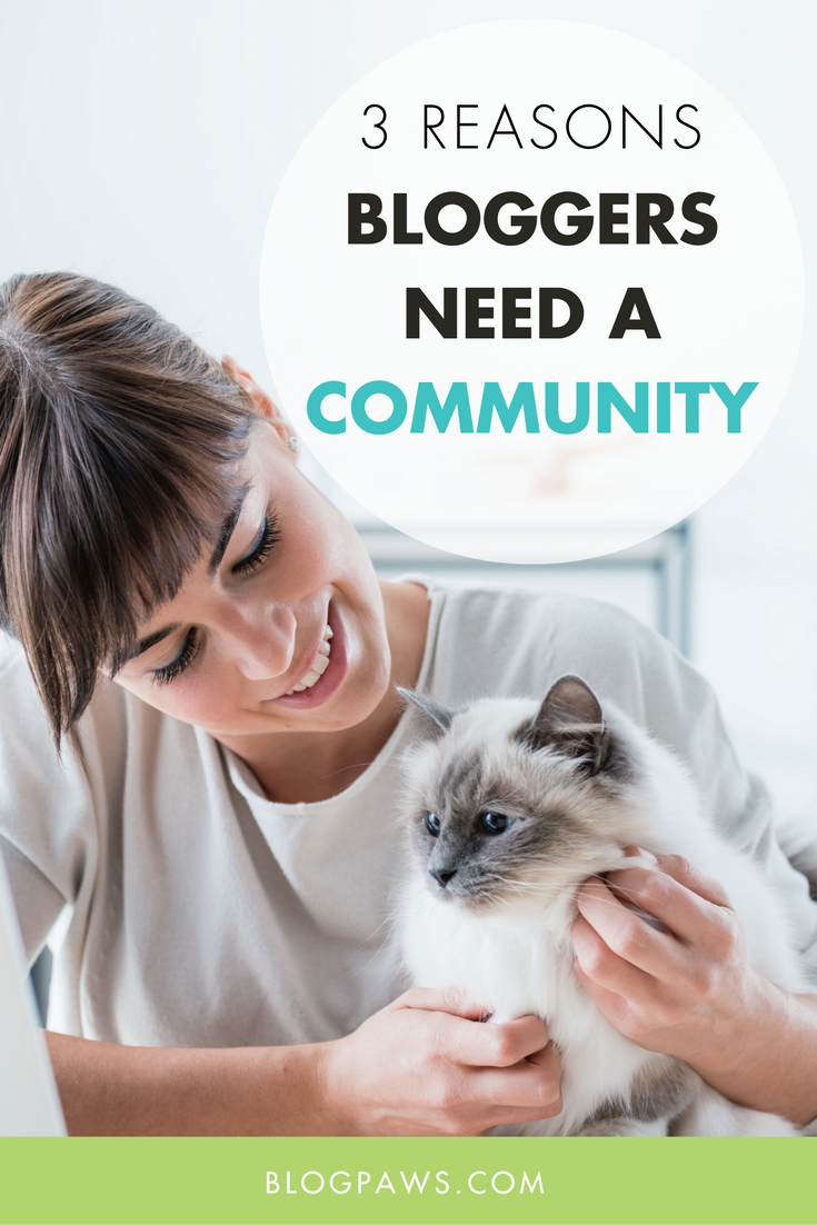 Why every blogger needs a community