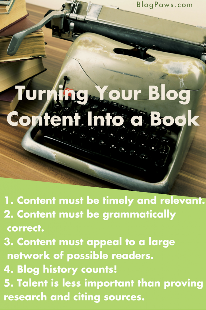 Blog to Book How to Turn Your Blog Writing Into A Book
