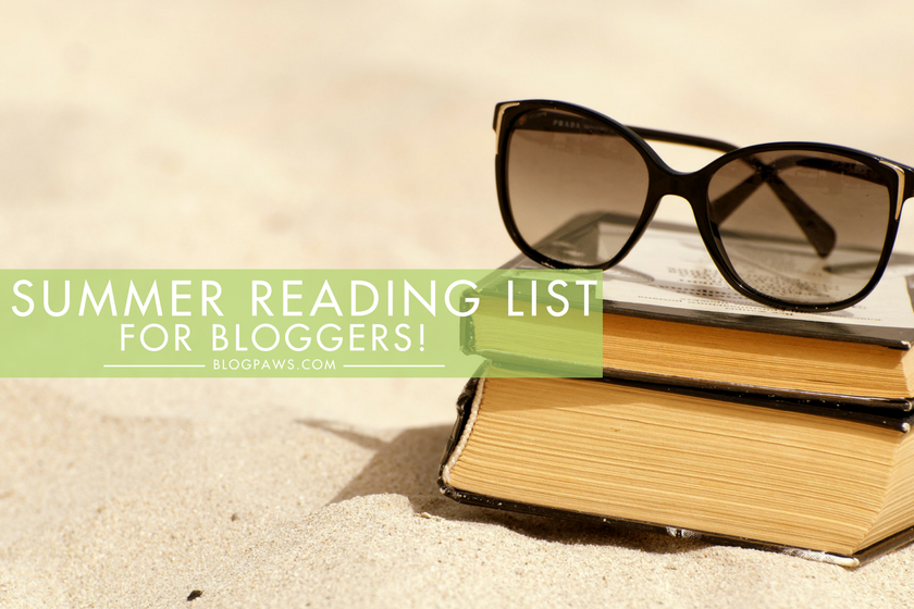 Summer Reading List for Bloggers