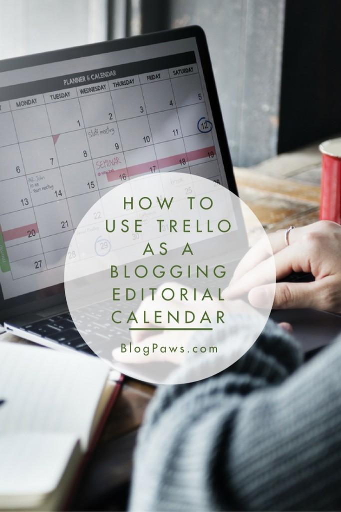 How to use Trello as a Blogging Editorial Calendar tool