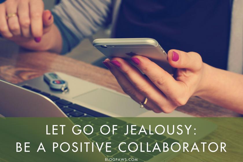 Be a Positive Collaborator!   BlogPaws.com