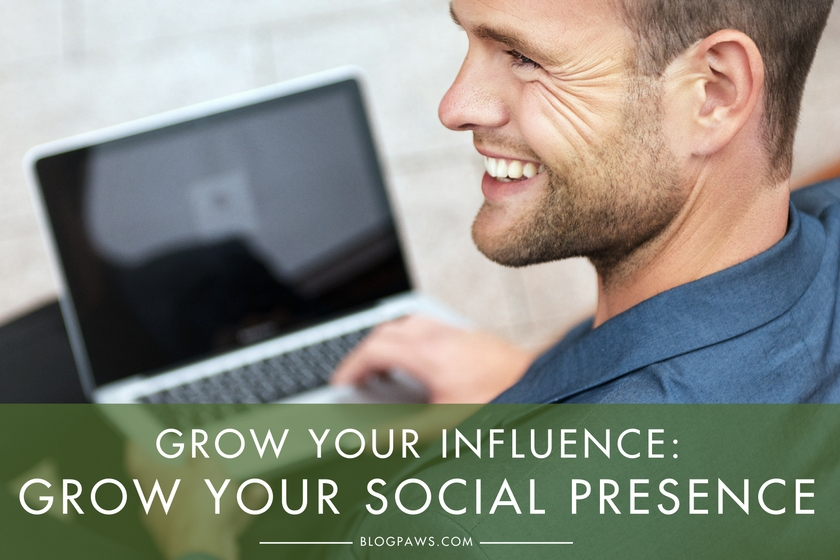 Here's What You Need to Grow Your Social Presence - BlogPaws.com