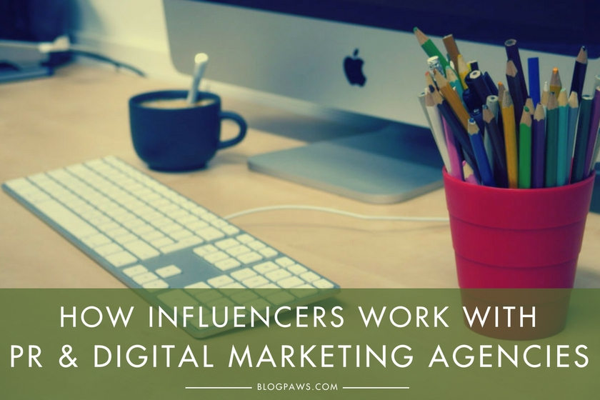 Here's What You Need to Know to Work with PR and Digital Marketing Agencies |BlogPaws.com