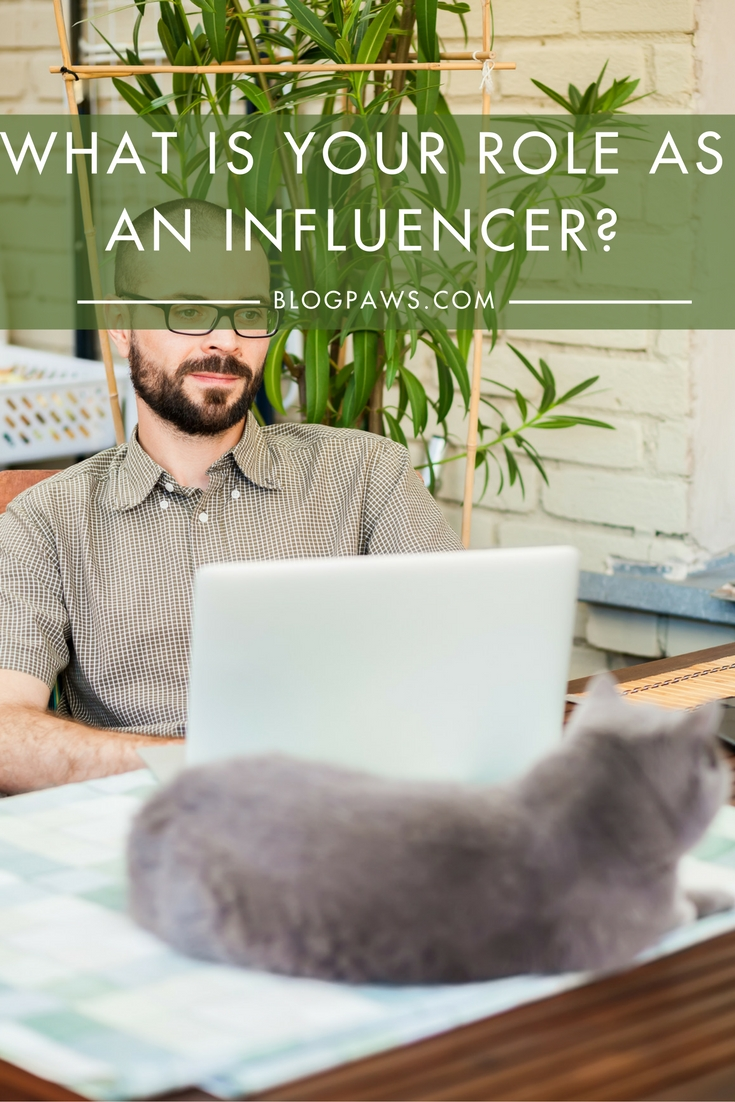 What is Your Role as an Influencer-