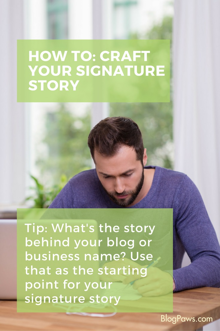 how to craft your signature story