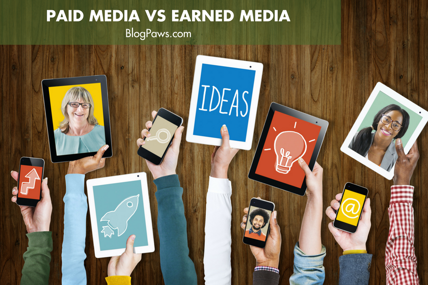 Paid Media vs Earned Media | BlogPaws.com