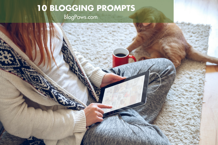 10 Blogging Prompts for Creative Inspiration | BlogPaws.com