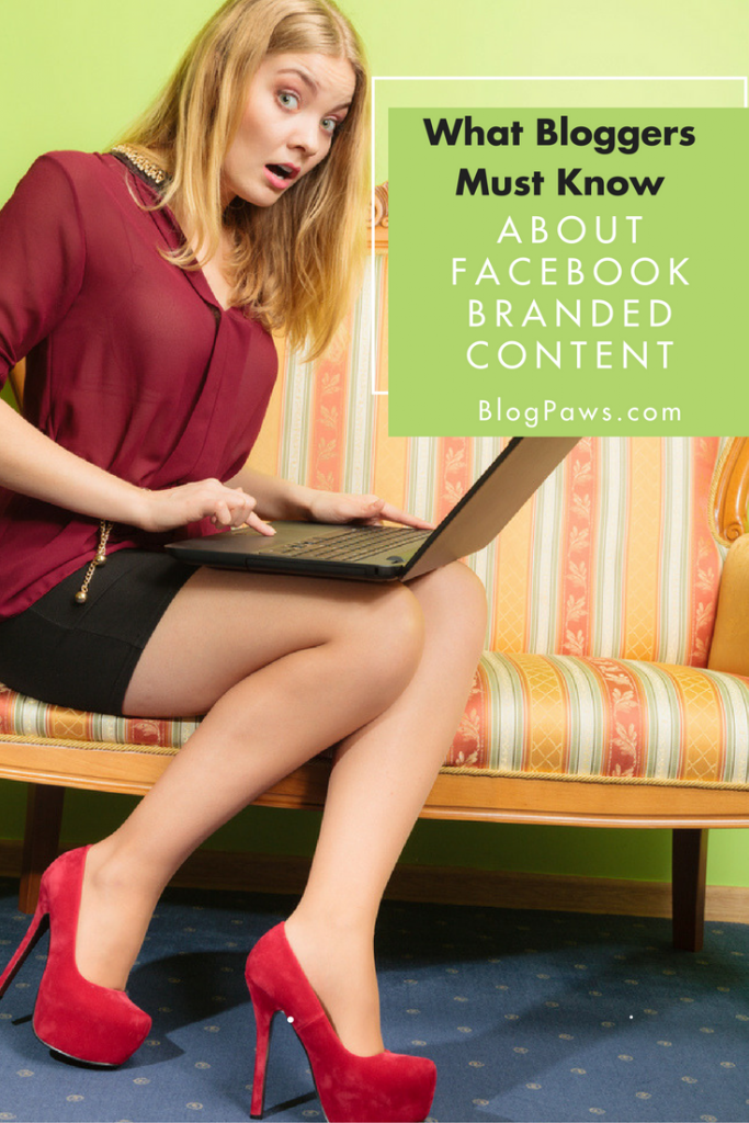 What Bloggers Need to Know About Facebook Branded Content Pin