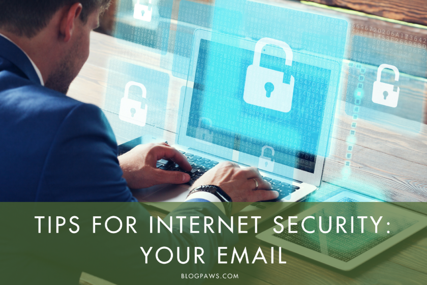 Tips for Better Internet Security- Protect Your Inbox - BlogPaws.com