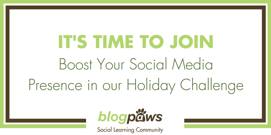 Join the BlogPaws 2016 Social Media Holiday Challenge