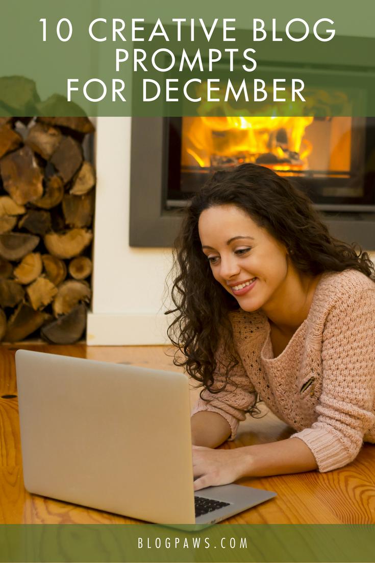 10 Creative Blog Prompts for December - BlogPaws.com