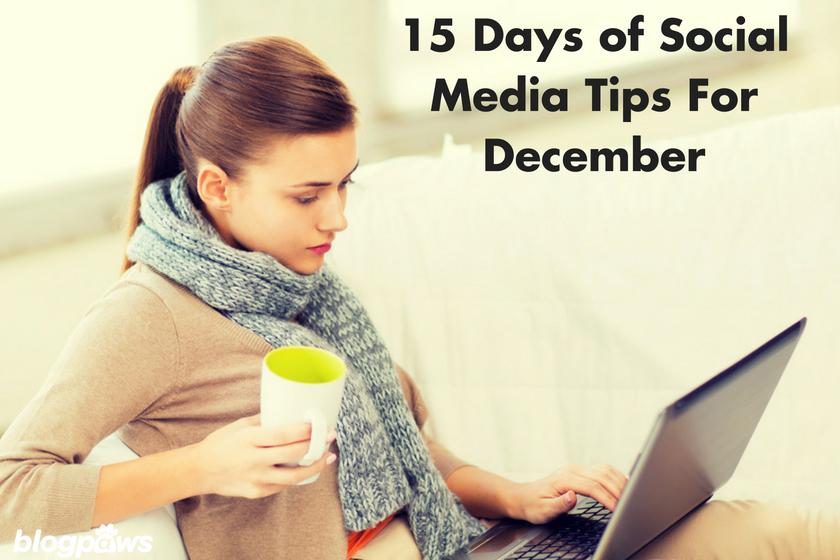 15 Days of Social Media Tips For December