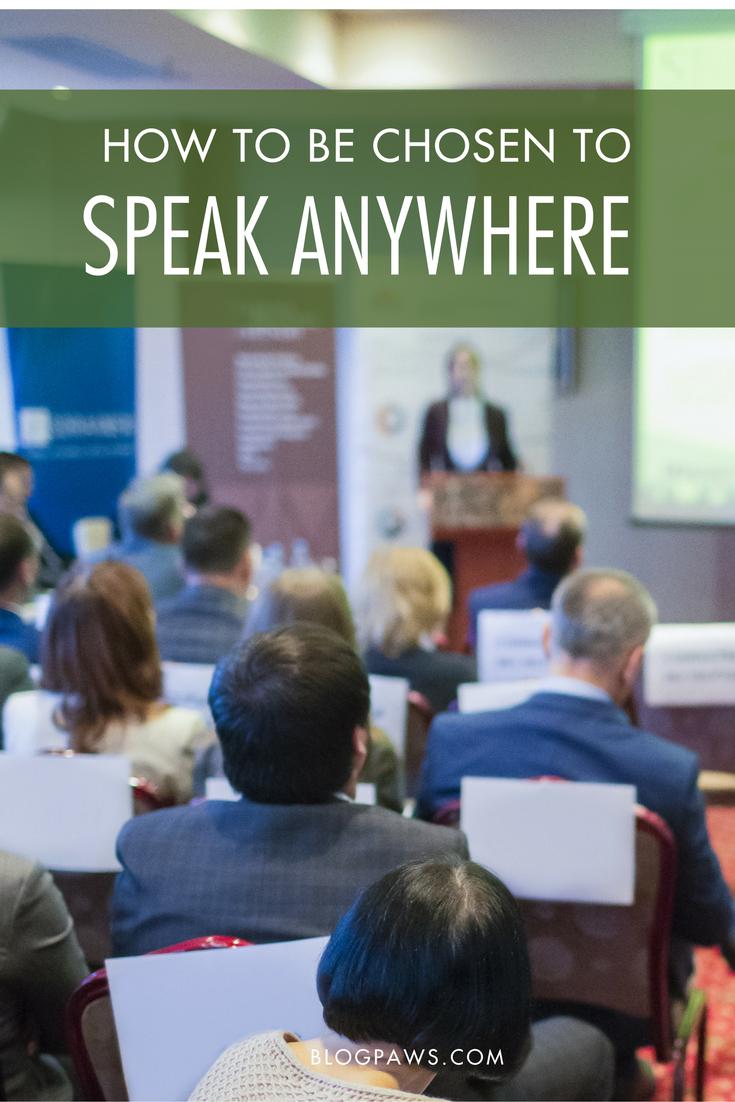 How to Be Chosen to Speak Anywhere | BlogPaws.com
