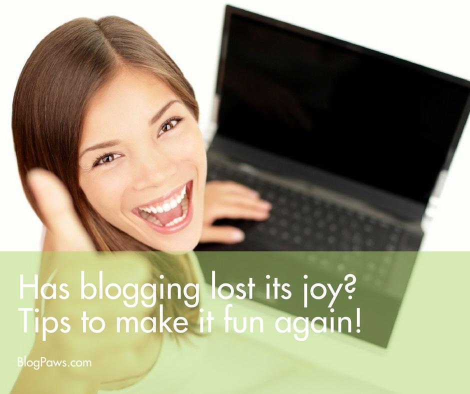 Tips to make blogging fun again