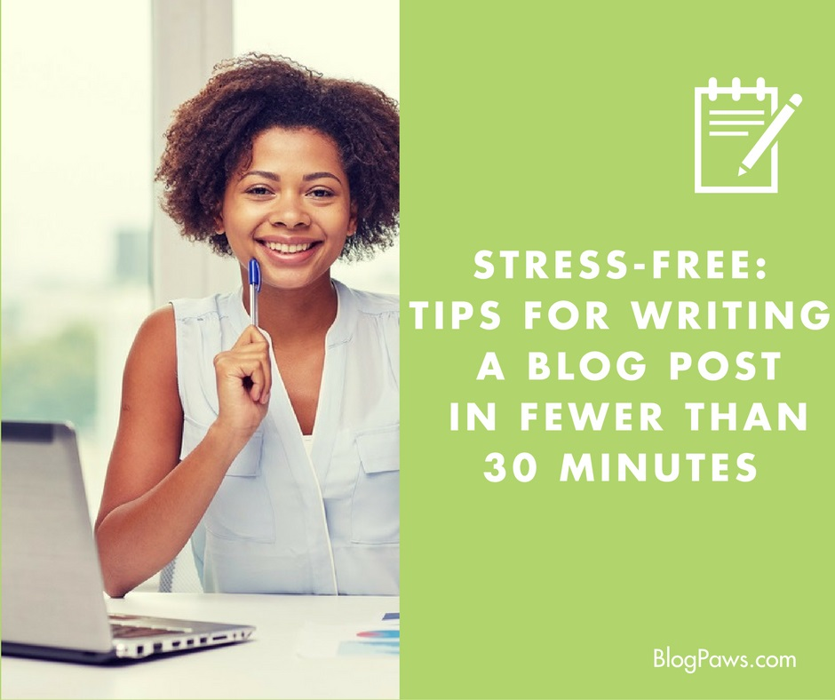 stress free blogging tips