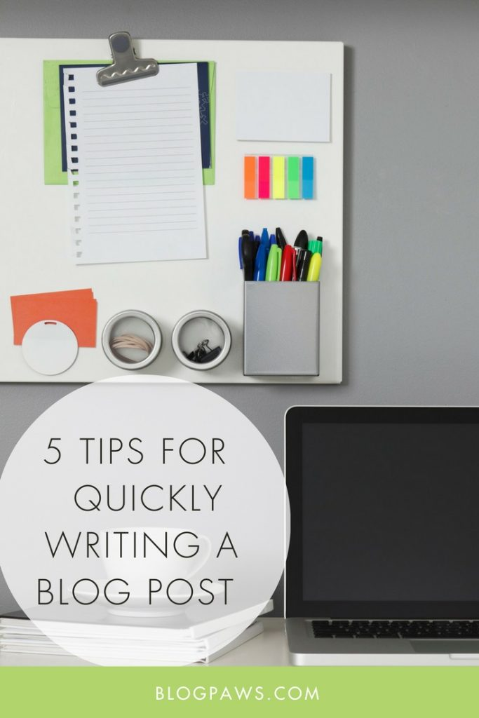 5 ways to quickly write a blog post