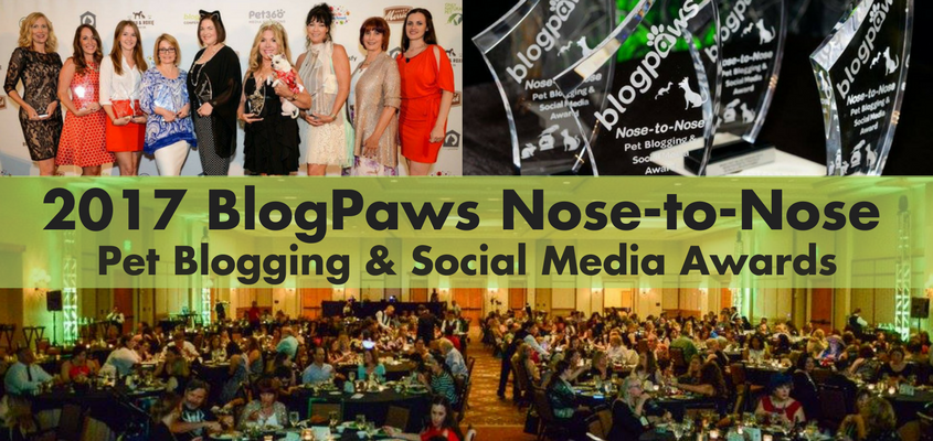 2017 BlogPaws Nose-to-Nose Awards