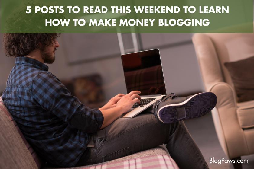 How to Make Money Blogging - BlogPaws.com