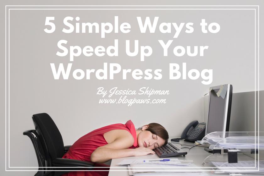 Speed Up Your Website | BlogPaws.com