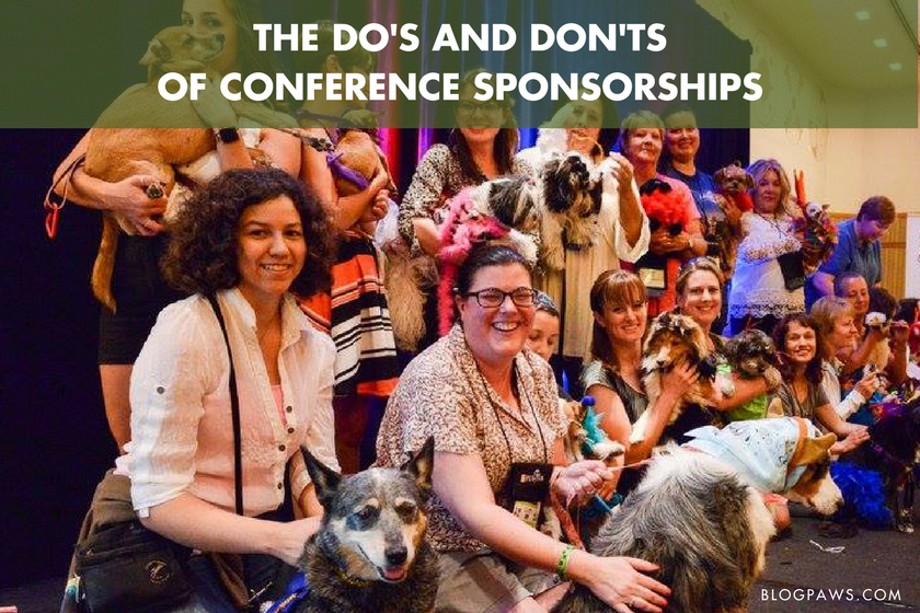The Do's and Don'ts of Conference Sponsorships - BlogPaws.com