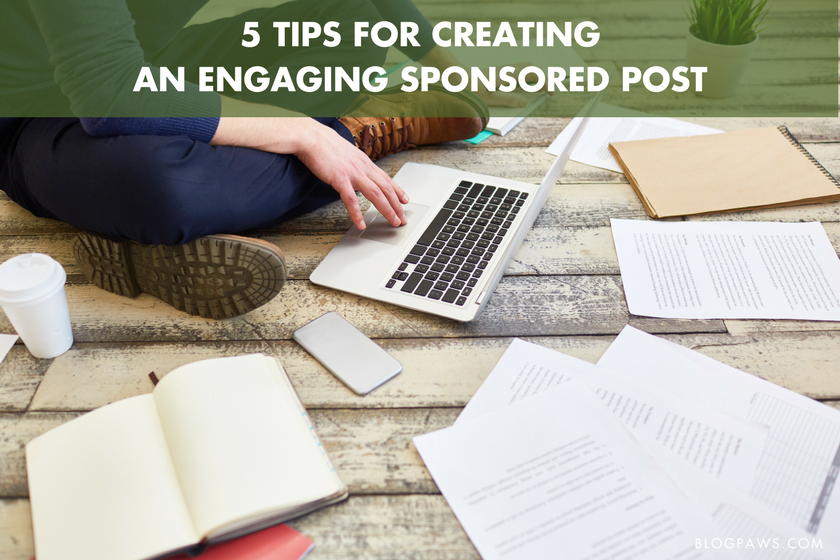 5 Tips for Creating an Engaging Sponsored Post