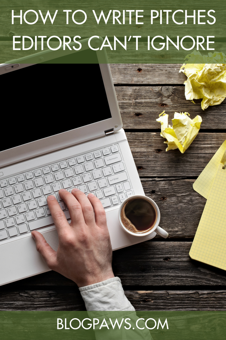 How to Write Pitches Editors Can't Ignore