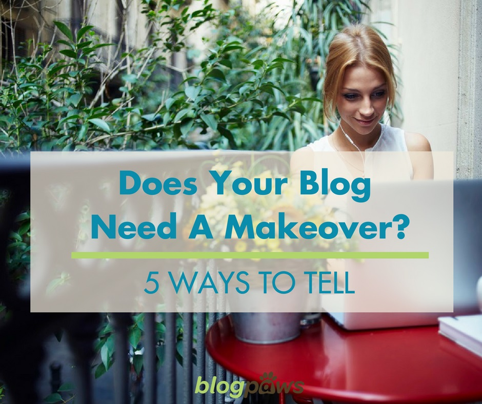 does your blog need a makeover
