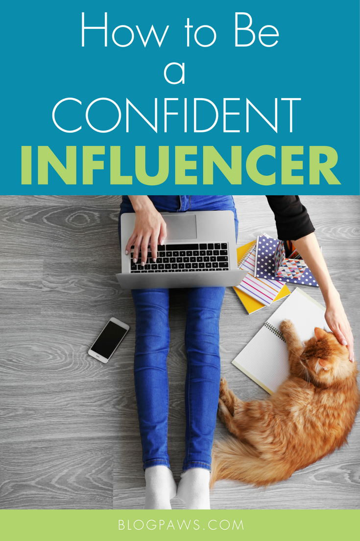 How to Be a Confident Influencer