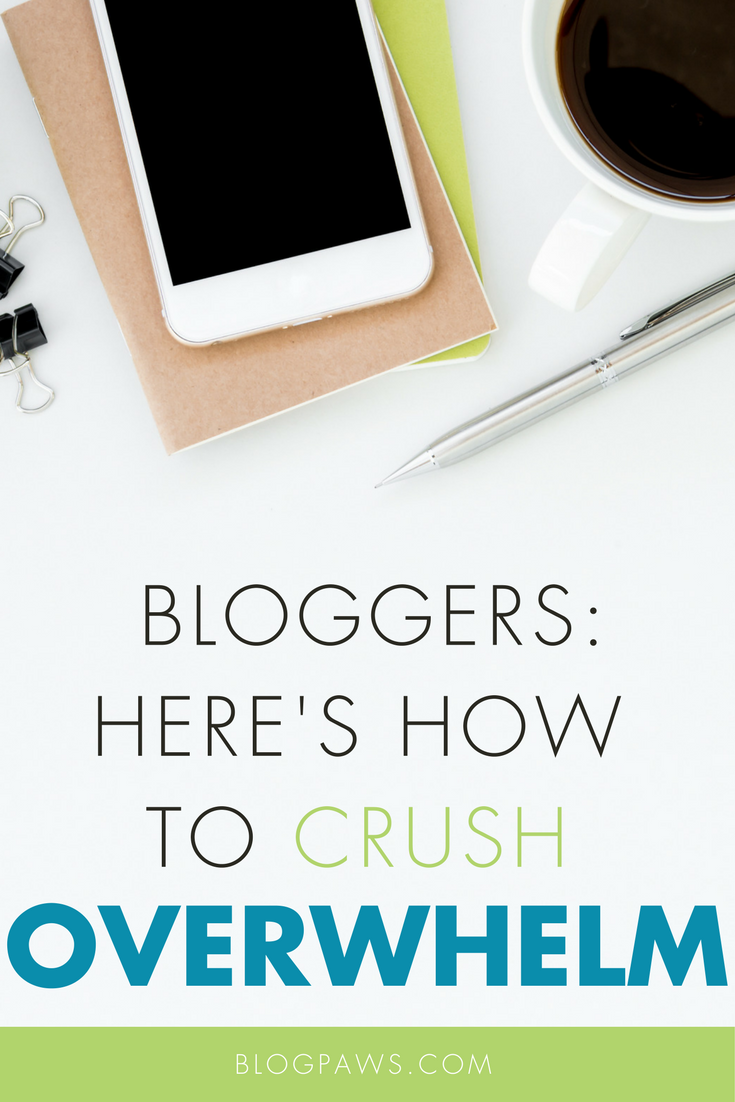 How to Crush Overwhelm