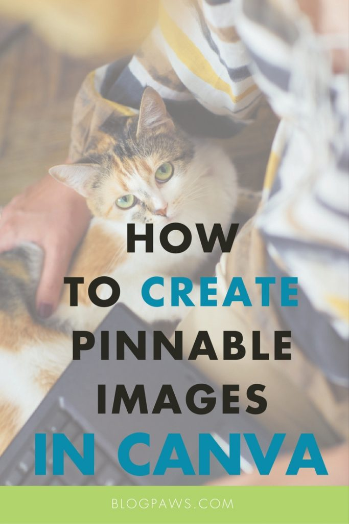 How to create Pinnable images in Canva