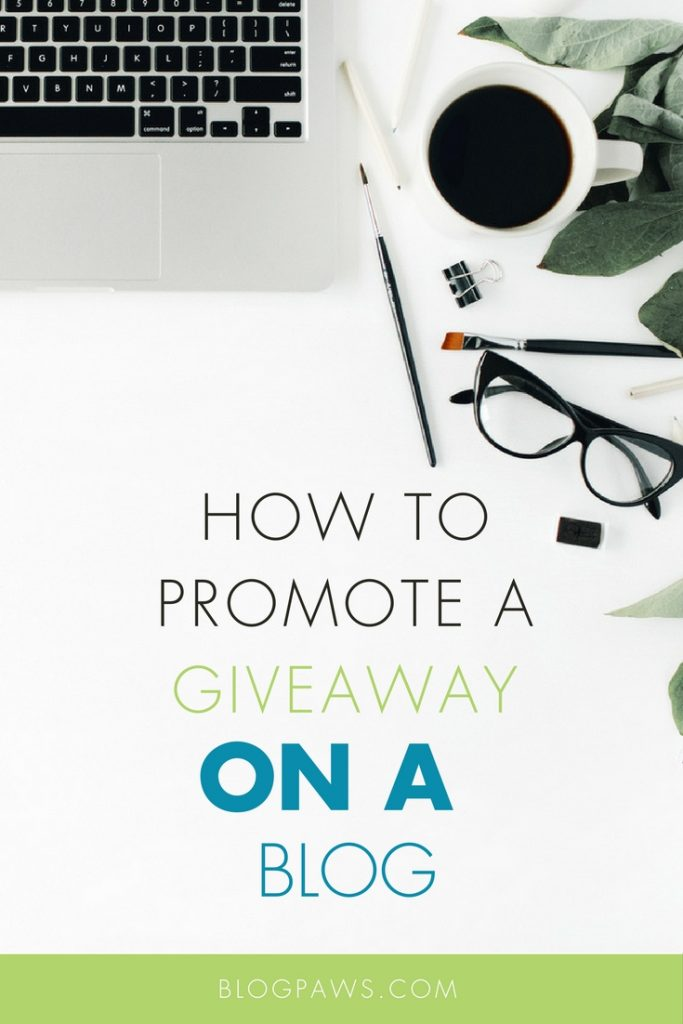 Promoting a blog giveaway or blog contest
