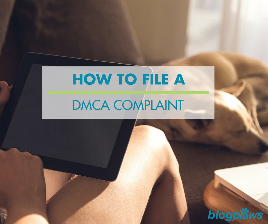 How to file a DMCA complaint