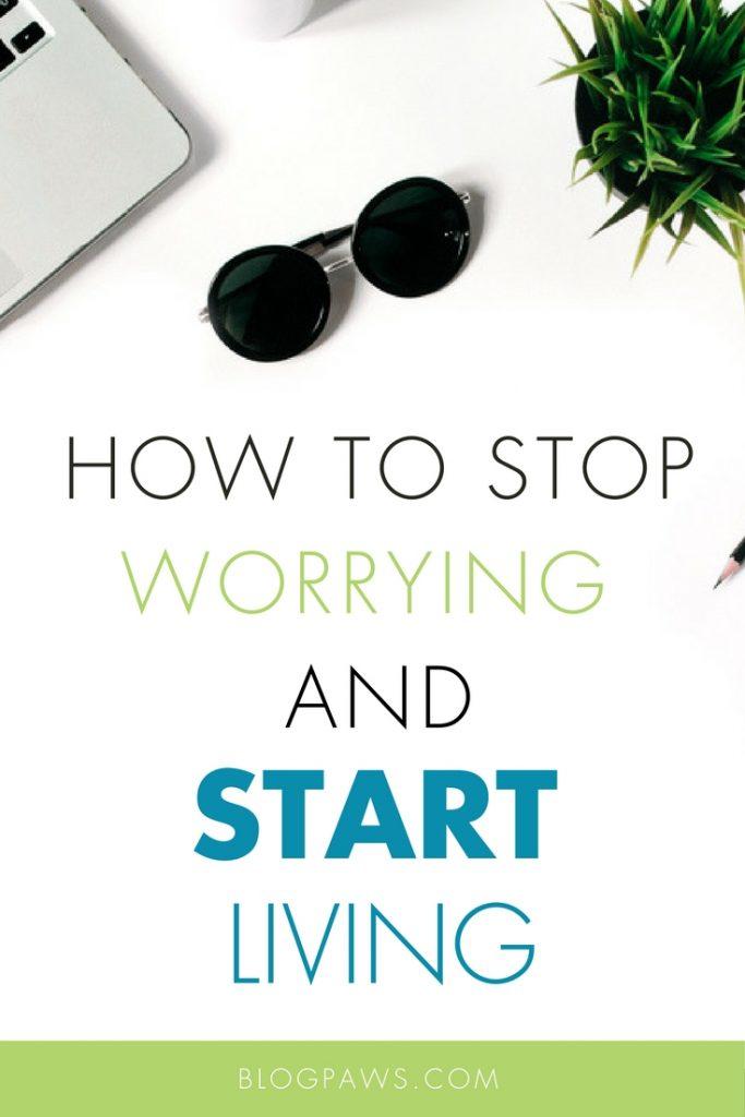 Stop worry blog hop