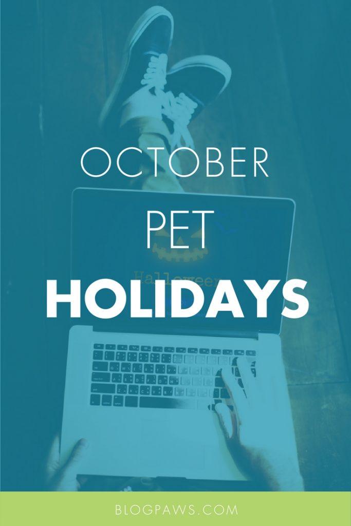 October Pet Holidays