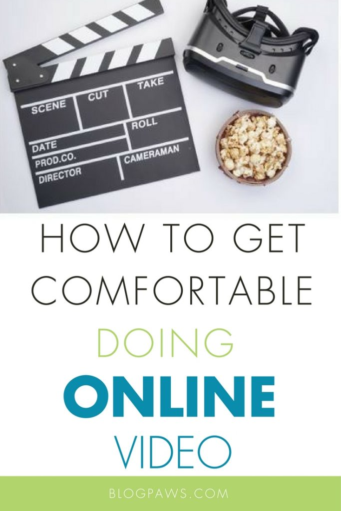 Getting comfortable doing online video