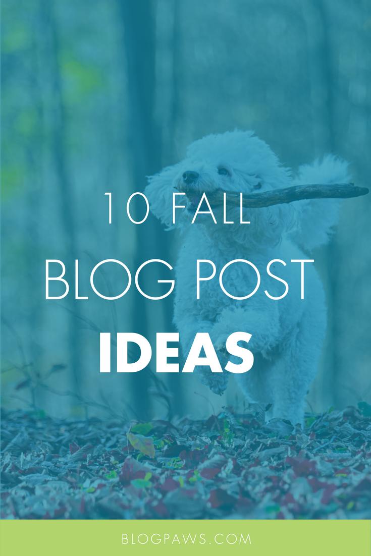 10 Fall Blog Post Ideas