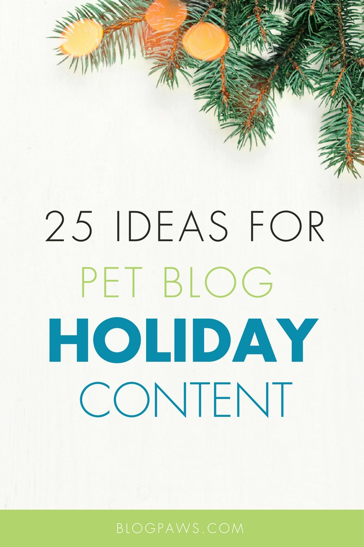Holiday content for pet bloggers