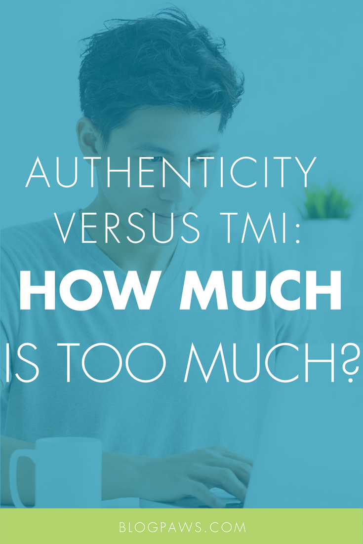 Authentic Content vs TMI- How Much Is Too Much to Share-